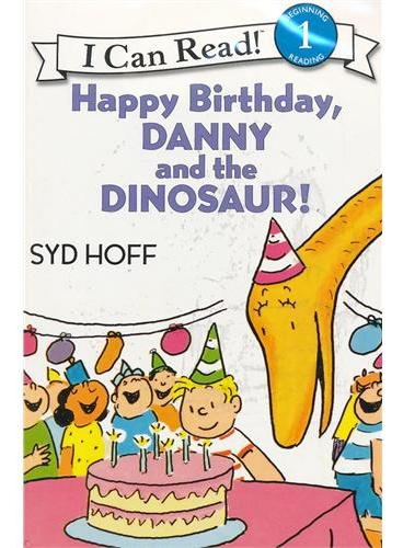 Happy Birthday, Danny and the Dinosaur! Book and CD生日快乐,丹尼与恐龙!(书+CD)(I Can Read,Level 1)ISBN9780061335396