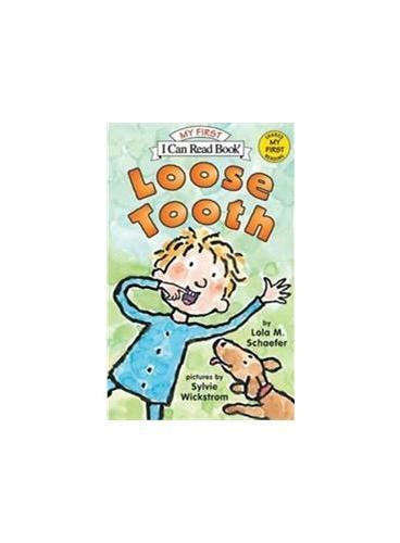 Loose Tooth丢失的牙齿(I Can Read,My Fist Level)ISBN9780060527785