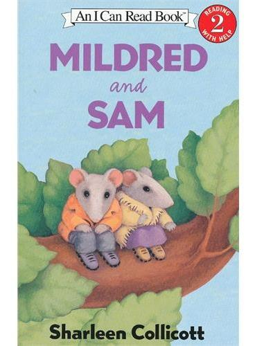 Mildred and Sam米尔德里德和山姆(I Can Read,Level 2)ISBN9780060002008