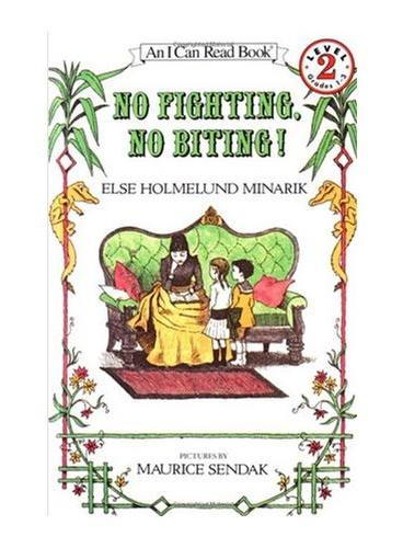 No Fighting, No Biting!不许打架!(I Can Read,Level 2)ISBN9780064440158