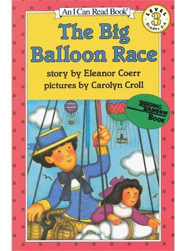 Big Balloon Race, The大气球比赛(I Can Read,Level 3)ISBN9780064440530
