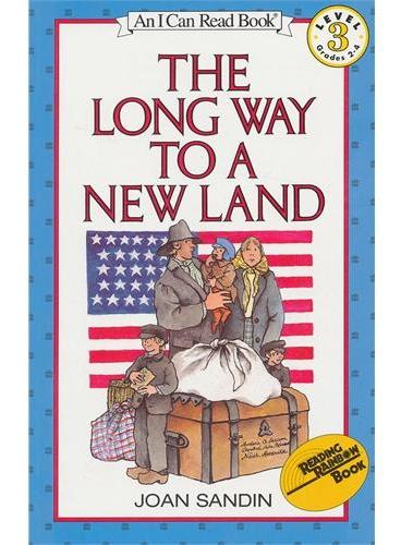 Long Way to a New Land, The漫长的迁徙(I Can Read,Level 3)ISBN9780064441001