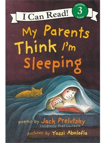 My Parents Think I'm Sleeping我爸妈以为我睡着了(I Can Read,Level 3)ISBN9780060537227