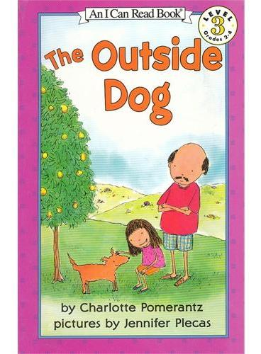Outside Dog, The门外的狗狗(I Can Read,Level 3)ISBN9780064441872