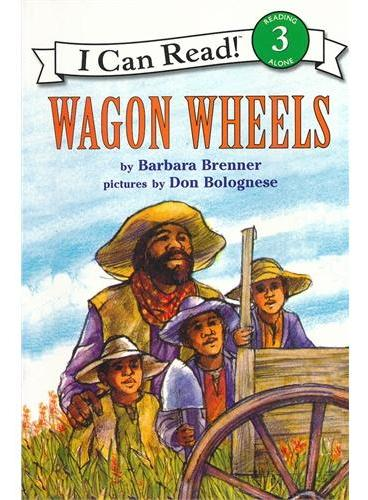 Wagon Wheels车轮(I Can Read,Level 3)ISBN9780064440523