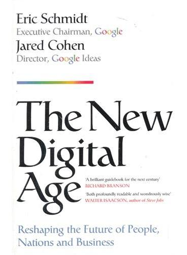 The New Digital Age (Reshaping the Future of People, Nations and Business 数位新时代 Google CEO 施密特为你阐释未来世界的种种可能)