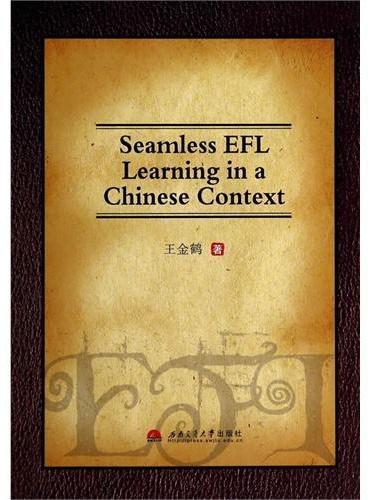 Seamless EFL Learning in a Chinese Context