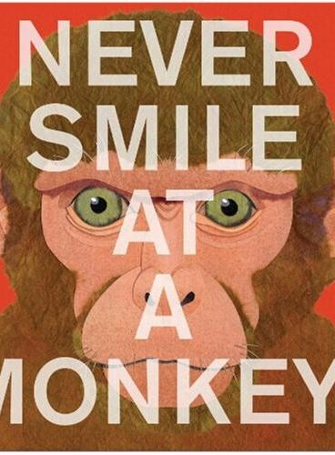 Never Smile at a Monkey: And 17 Other Important Things to Remember别冲猴子笑以及170种动物秘密ISBN9780544228016