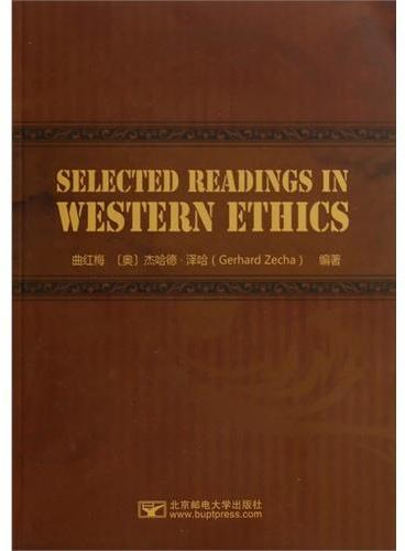 Selected Readings in Wentern Ethics