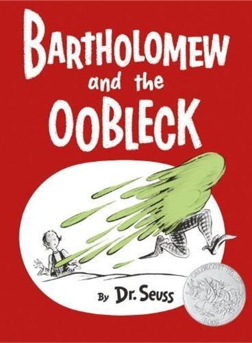 Bartholomew and the Oobleck (Classic Seuss) 巴索罗缪和欧不裂(苏斯博士代表作,荣获1950年凯迪克银奖)ISBN9780385379045