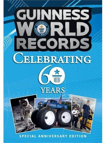 Guinness World Records: 60 Years of Amazing Record Breaking (ISBN=9781908843913)  吉尼斯纪录60年纪念版 出版后引起Tweeter & Facebook & 国内微博微信疯狂热议!