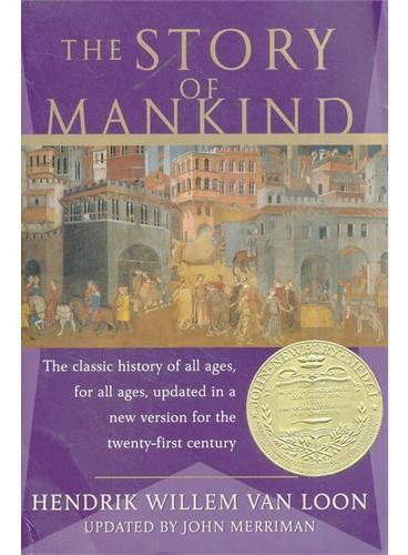 The Story of Mankind (1922 Newberry Medal)房龙:人类的故事(荣获1922年纽伯瑞金奖)ISBN9780871401755