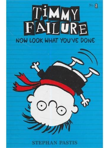 Timmy Failure #2: Now Look What You've Done 新形象ISBN9780763660512