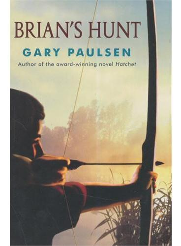 Brian's Hunt [Paperback]手斧男孩5:布莱恩的猎杀ISBN9780307929594