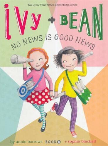 Ivy and Bean#8:No News Is Good News 艾薇和豆豆8:轻松整点零花钱(全球7-14岁女孩阅读第一品牌) ISBN9781452107813