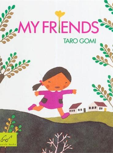 My Friends五味太郎经典图画故事:我的朋友[平装] ISBN9780811812375