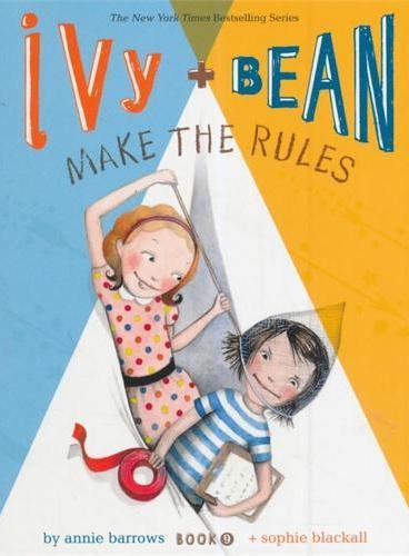 Ivy and Bean#9:Make the Rules 艾薇和豆豆9:反正我要去野营(全球7-14岁女孩阅读第一品牌) ISBN9781452111483