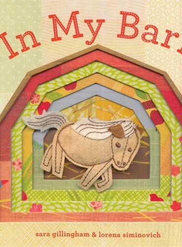 In My Barn 在我的仓库里[卡板书] ISBN9781452106410