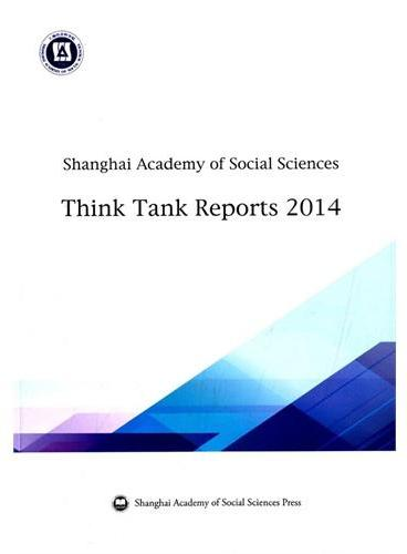 Shanghai Academy of Social Sciences Think Tank Reports 2014