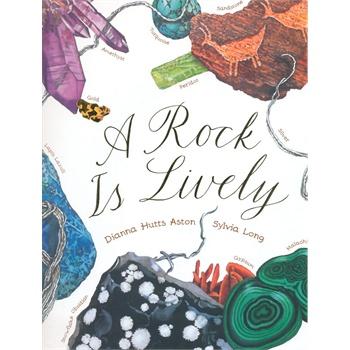 "A Rock Is Lively""美丽成长""生命科普绘本系列:岩石,如此活泼(精装) IBSN9781452106458"