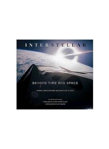Interstellar: Beyond Time and Space (ISBN=9780762456833)