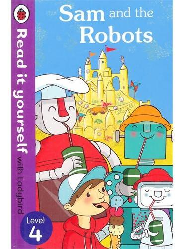Read it Yourself: Sam and the Robot(Level 4)山姆和机器人(小开本精装)ISBN9780718194765