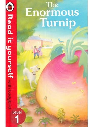 Read it Yourself: Enormous Turnip(Level 1)拔萝卜(小开本精装)ISBN9780723272793