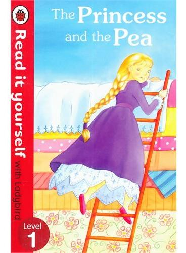 Read it Yourself: The Princess and the Pea(Level 1)豌豆公主(小开本精装)ISBN9780723275152