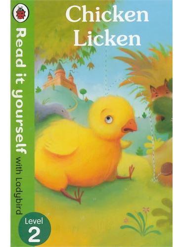 Read it Yourself: Chicken Licken(Level 2)小鸡里肯(小开本精装)ISBN9780723272977