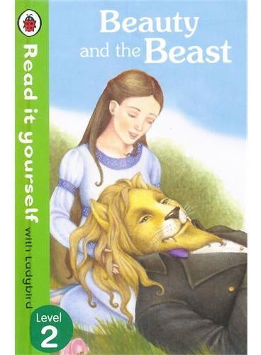 Read it Yourself: Beauty & the Beast(Level 2)美女与野兽(小开本精装)ISBN9780723275091