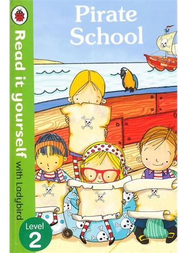 Read it Yourself: Pirate School(Level 2)海盗学校(小开本精装)ISBN9780718194697