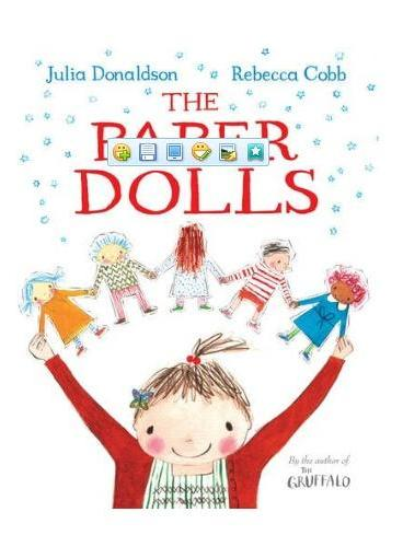 The Paper Dolls 纸娃娃(by Julia Dona,Rebecca Cobb)ISBN9781447267928