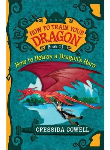 How to Train Your Dragon, Book 11驯龙记11 ISBN9780316244114