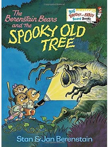 The Berenstain Bears and the Spooky Old Tree [Board book]贝贝熊和幽灵树(20世纪经典绘本)ISBN9780385392631