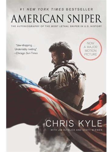 American Sniper [Movie Tie-in Edition] 美国历史上最令敌人闻风丧胆的海豹突击队(SEAL Team 3)的狙击手Chris Kyle在伊拉克战场上的神勇作战 本书已由导演Clint Eastwood(克林特伊斯特伍德)翻拍为电影