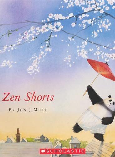 Zen Shorts 禅的故事(凯迪克银奖绘本)ISBN9780439789233