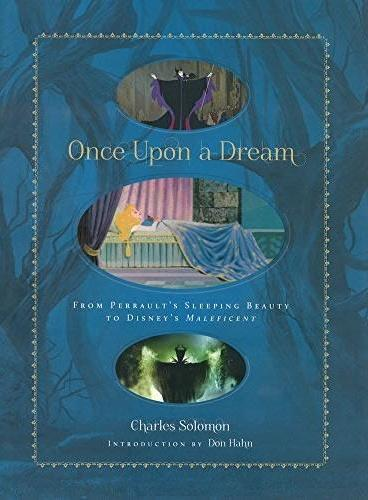Once Upon a Dream:From Perrault's Sleeping Beauty to Disney's Maleficent 曾在睡梦中 Disney迪士尼艺术画集