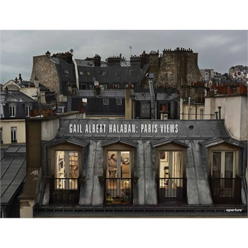 Gail Albert Halaban: Paris Views (ISBN=9781597113021) 巴黎风景与巴黎观光 深度剖析魅力巴黎