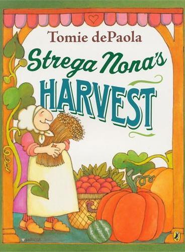 Strega Nona's Harvest [A New York Times Bestseller,Paperback]巫婆奶奶的大丰收(纽约时报畅销书)ISBN9780142423387