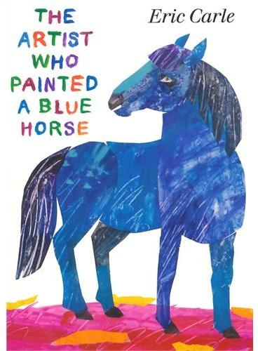 The Artist Who Painted a Blue Horse [Paperback]《画马的艺术家》(美国版平装)ISBN9780141348131