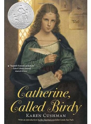 Catherine, Called Birdy 小鸟凯瑟琳(纽伯瑞银奖小说)ISBN9780547722184