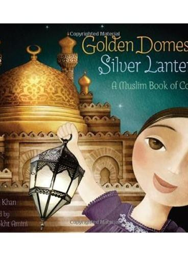 Golden Domes and Silver Lanterns 金穹顶与银灯笼(有关颜色的绘本) IBSN9780811879057