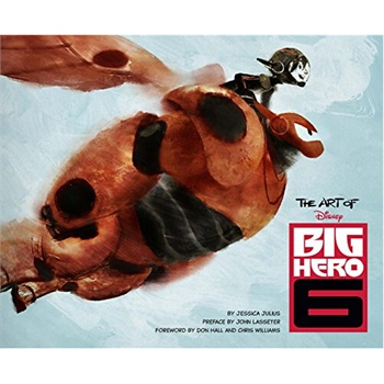 The Art of Big Hero 6 (ISBN=9781452122212) 迪斯尼又一巨作《超能陆战队》 电影设定集 荣获第87届奥斯卡最佳动画长片奖