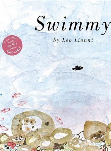 Swimmy四度凯迪克奖得主李欧·李奥尼代表作:小黑鱼(英国版,超大开本平装)ISBN9781783441754