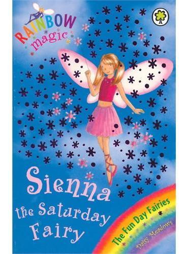 Rainbow Magic: The Fun Day Fairies 41: Sienna The Saturday Fairy 彩虹仙子#41:快乐仙子9781846161933