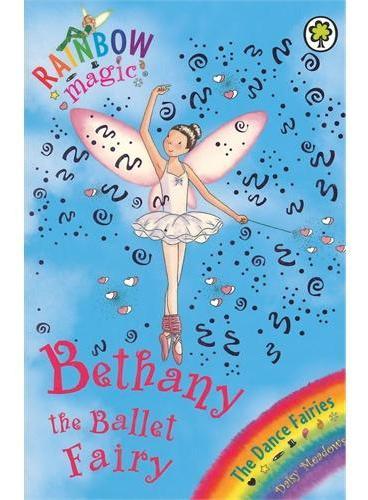 Rainbow Magic: The Dance Fairies 50: Bethany The Ballet Fairy 彩虹仙子#50:舞蹈仙子9781846164903
