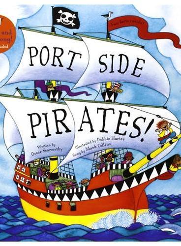 Port Side Pirates! (A Barefoot Singalong)小海盗(书+CD)ISBN9781846866678