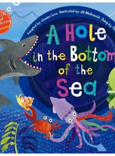 A Hole in the Bottom of the Sea(A Barefoot Singalong)海底的洞(书+CD)ISBN9781846868627