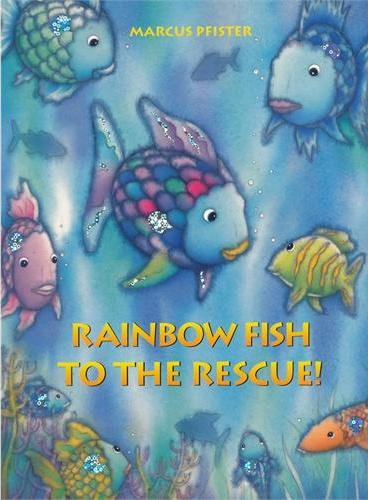 Rainbow Fish to The Rescue!彩虹鱼大救星!ISBN9783314015748