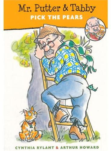 Mr. Putter & Tabby Pick the Pears普特先生和特比捡梨子ISBN9780152002466